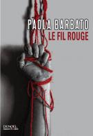 lisez le premier chapitre de Le fil rouge (parution le 2015-11-05)