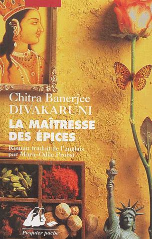 La maîtresse des épices de Chitra-Banerjee Divakaruni