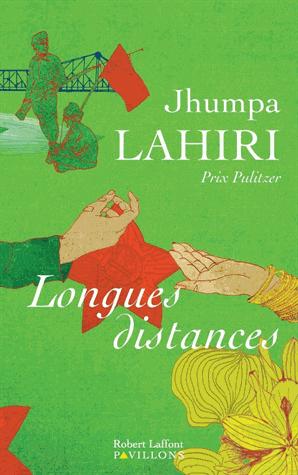 Longues distances de Jhumpa Lahiri