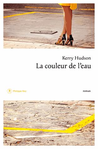 La couleur de l'eau de Kerry Hudson