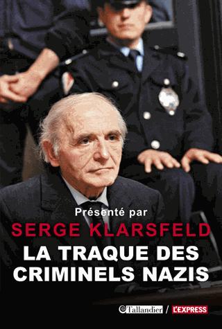 La traque des criminels nazis de Serge Klarsfeld
