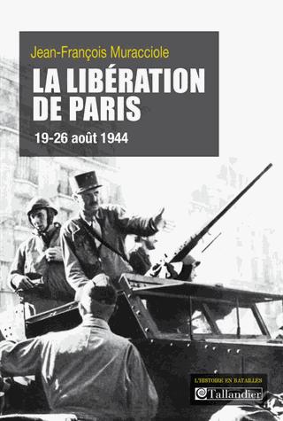 La libération de Paris (19-26 août 1944) de Jean-François Muracciole