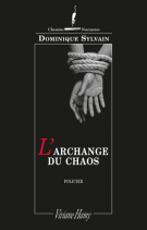 L'archange du chaos - Dominique Sylvain
