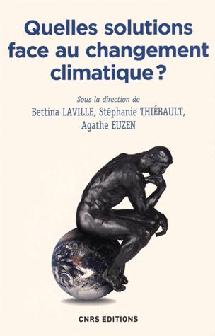 Quelles solutions face au changement climatique ? de Stéphanie Thiébault