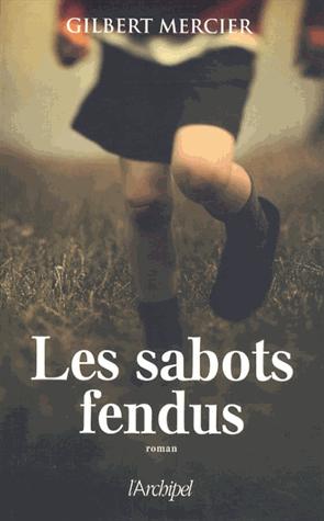 Les sabots fendus de Gilbert Mercier