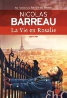 lisez le premier chapitre de La vie en Rosalie (parution le 2016-01-14)