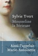 Mousseline la sérieuse - Sylvie Yvert