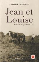 lisez le premier chapitre de Jean et Louise (parution le 2015-10-01)