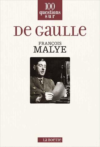 De Gaulle de François Malye