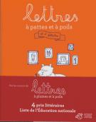 Lettres à pattes et à poils  - Et à pétales - Philippe Lechermeier