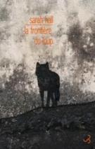 La frontière du loup - Sarah Hall