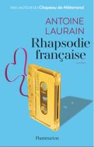 lisez le premier chapitre de Rhapsodie française (parution le 2016-01-13)