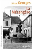 lisez le premier chapitre de La mésangère (parution le 2016-02-10)