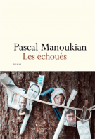 Les échoués - Pascal Manoukian