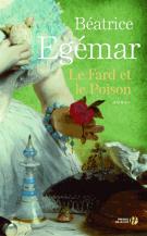 lisez le premier chapitre de Le fard et le poison (parution le 2016-01-14)