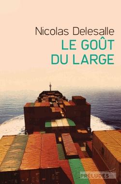 Le goût du large de Nicolas Delesalle