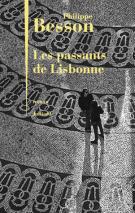 lisez le premier chapitre de Les passants de Lisbonne (parution le 2016-01-07)