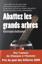 lisez le premier chapitre de Abattez les grands arbres (parution le 2015-10-01)