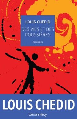 Des vies et des poussières de Louis Chedid