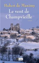 lisez le premier chapitre de Le vent de Champvieille (parution le 2016-01-20)