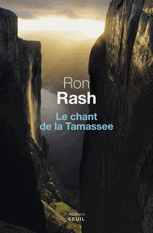 Le chant de la Tamassee de  Ron Rash