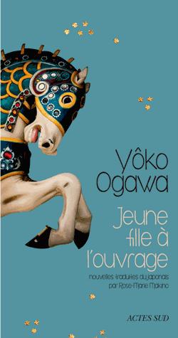 Jeune fille à l'ouvrage de Yoko Ogawa