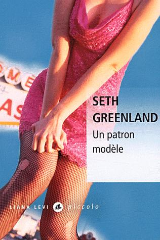 Un patron modèle de Seth Greenland