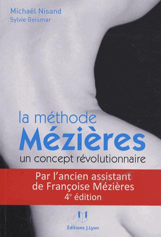 La méthode Mézières, un concept révolutionnaire de Michaël Nisand