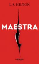 lisez le premier chapitre de Maestra (parution le 2016-03-10)