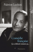 lisez le premier chapitre de Comédie française  - Ça a débuté comme ça... (parution le 2016-03-02)