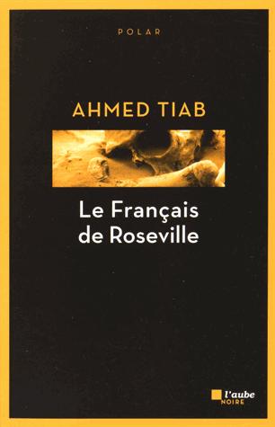 Le Français de Roseville de Ahmed Tiab