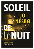 lisez le premier chapitre de Soleil de nuit (parution le 2016-03-24)