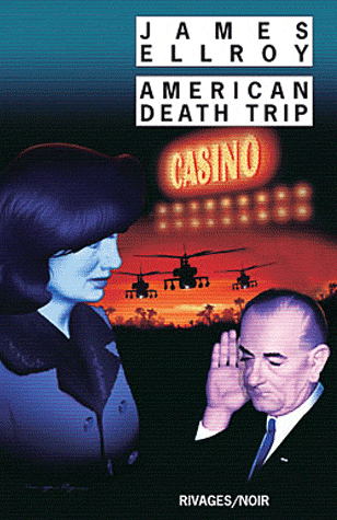 American Death Trip de James Ellroy