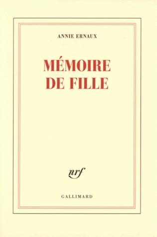 Mémoire de fille de Annie Ernaux