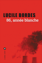 86, année blanche - Lucile Bordes