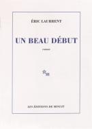 Un beau début - Eric Laurrent