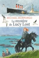 Le mystère de Lucy Lost - Michael Morpurgo