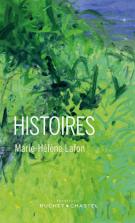 Histoires - Marie-Hélène Lafon