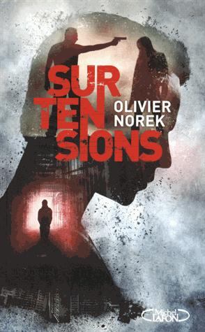 Surtensions de Olivier  Norek