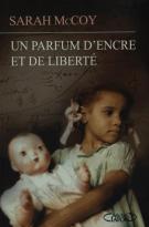 lisez le premier chapitre de Un parfum d'encre et de la liberté (parution le 2016-02-11)