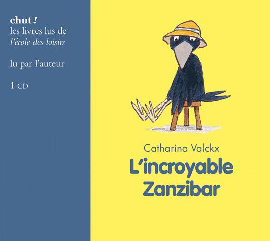 L'incroyable Zanzibar de Catharina Valckx