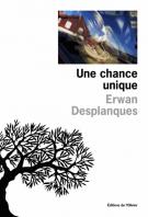 lisez le premier chapitre de Une chance unique (parution le 2016-03-03)
