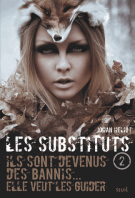 Les Substituts - Tome 2 - Johan  Heliot