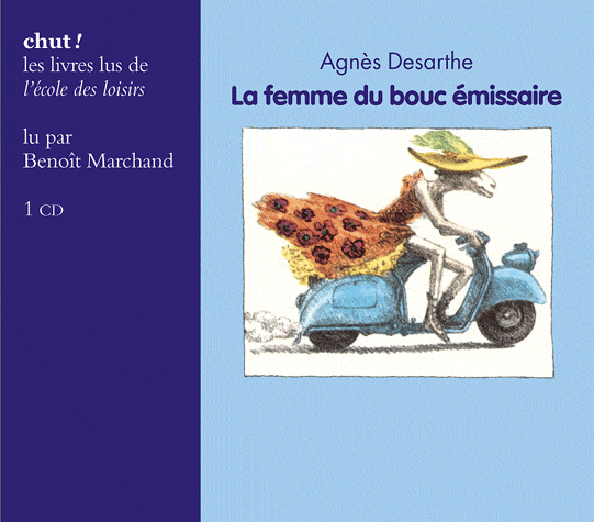La femme du bouc émissaire de Agnès Desarthe