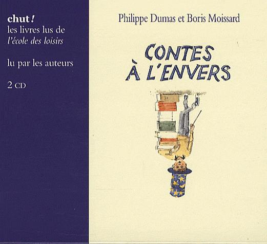 Contes à l'envers de Philippe Dumas