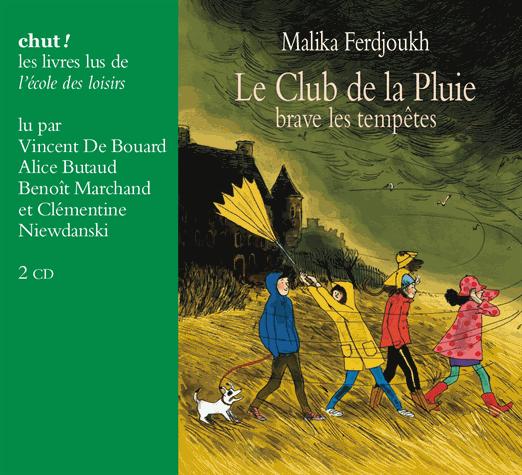 Le Club de la Pluie brave les tempêtes de Malika Ferdjoukh