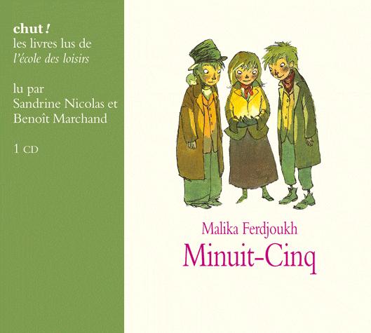 Minuit-Cinq  de Malika Ferdjoukh