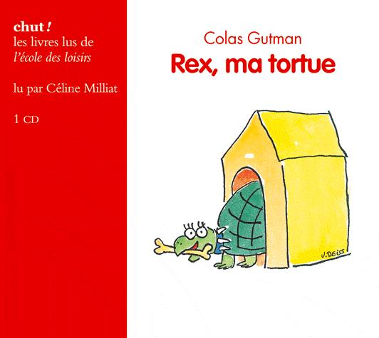 Rex, ma tortue de Colas Gutman