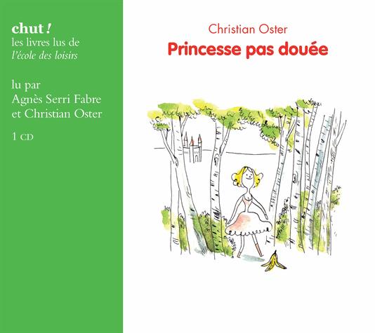 Princesse pas douée de Christian  Oster