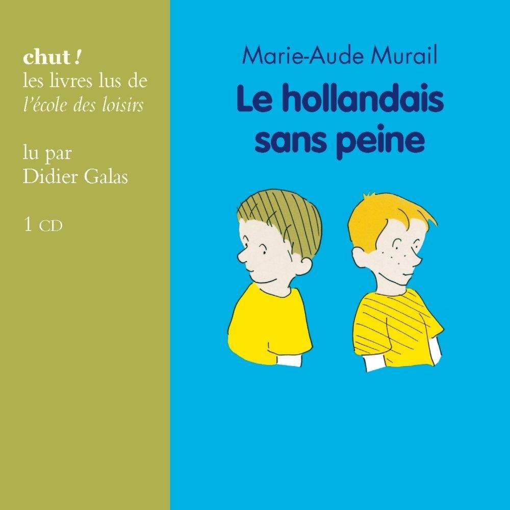 Le hollandais sans peine  de Marie-Aude  Murail